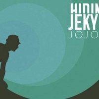 Jojo - Hiding Jekyll