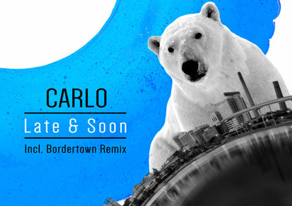 Late & Soon EP - Carlo