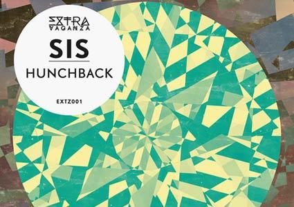 Hunchback EP - SIS