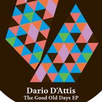 The Good Old Days EP -Dario D'attis