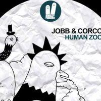Jobb & Corco - Human Zoo