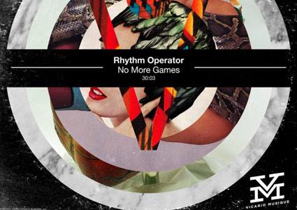 No More Games - Rhythm Operator