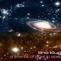 A Little Bit of Dust in Space - Tino Kluge