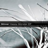 Happy Monster EP - Robert Shiver