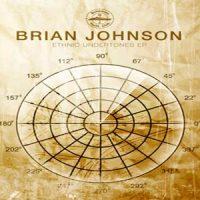 Ethnic Undertones EP - Brian Johnson