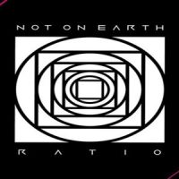 Ratio - Not On Earth