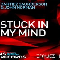 Stuck In My Mind - Dantiez Saunderson & John Norman
