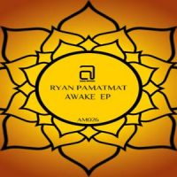 Awake EP - Ryan Pamatmat