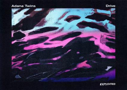 Adana Twins - Drive EP