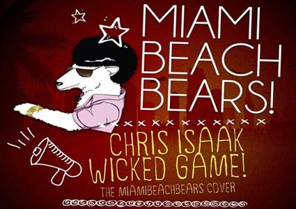 Chris Isaak - Wicked Game (MiamiBeachBears Cover)