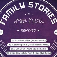 Family Stories Remixed - Mauro Valente vs. Bait & Switch