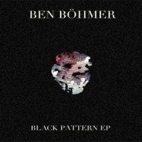 Black Pattern EP - Ben Böhmer