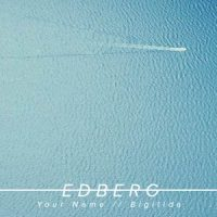 Your Name / Bigilida EP - Edberg