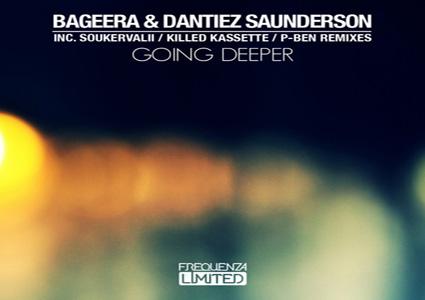 Going Deeper - Bageera & Dantiez Saunderson
