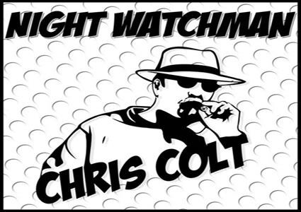 Night Watchman - Chris Colt