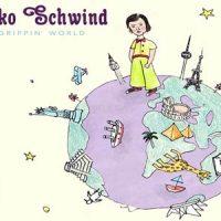 Grippin' World - Niko Schwind