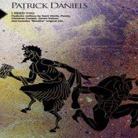 I Need You - Patrick Daniels