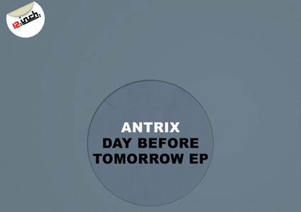 Day Before Tomorrow EP - Antrix