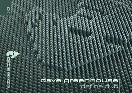 Define Dub EP - Dave Greenhouse