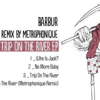 Trip on the river EP - Barbur