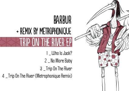 Trip on the river EP - Barbur