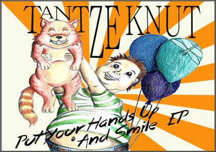 Put Your Hands Up And Smile - Tantze Knut