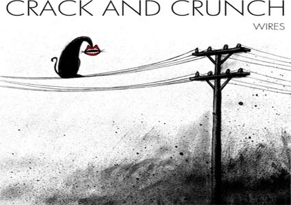 Wires EP - Crack And Crunch