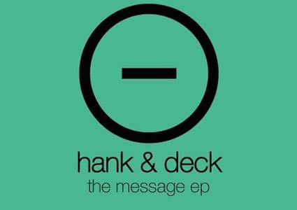 The Message EP - Hank & Deck