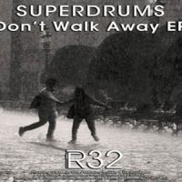 Don't Walk Away EP - Superdrums