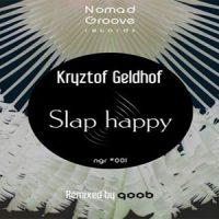 Slap Happy - Kryztof Geldhof