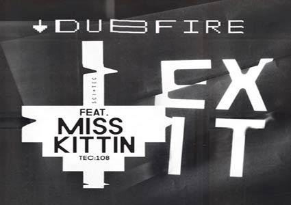Exit EP - Dubfire feat. Miss Kittin