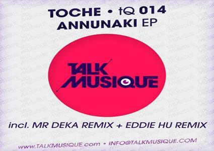 Annunaki EP - Toche