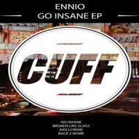 Go Insane EP - Ennio