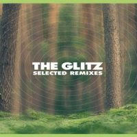 Selected Remixes - The Glitz