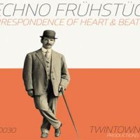 Techno Frühstück - Correspondence of Heart and Beat EP