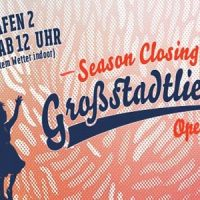 Großstadtliebe Season Closing 2014