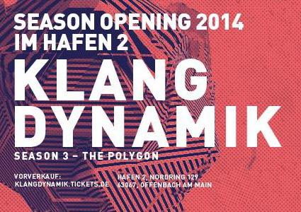 Klangdynamik Season Opening 2014