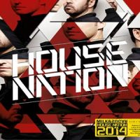House Nation 2014 von Milk&Sugar