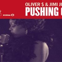 Pushing On - Oliver $ & Jimi Jules