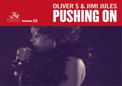 Pushing On - Oliver $ & Jimi Jules