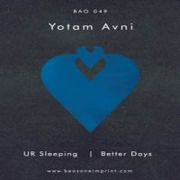 UR Sleeping / Better Days von Yotam Avni