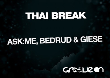 Thai Break von Ask:Me, Bedrud & Giese