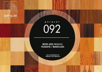 Baracuda / Humans EP von Boss Axis