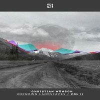 Unknown Landscapes / Vol II von Christian Wünsch