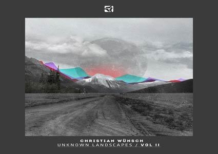 Unknown Landscapes / Vol II von Christian Wünsch