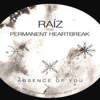 Absence Of You von Raíz feat. Permanent Heartbreak