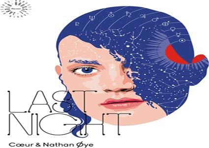 Last Night EP von Coeur & Nathan Oye