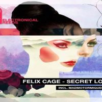 Secret Lover EP von Felix Cage
