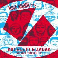 Secret Police EP von Kotelett & Zadak
