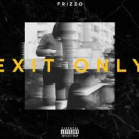 Exit Only EP von Frizzo